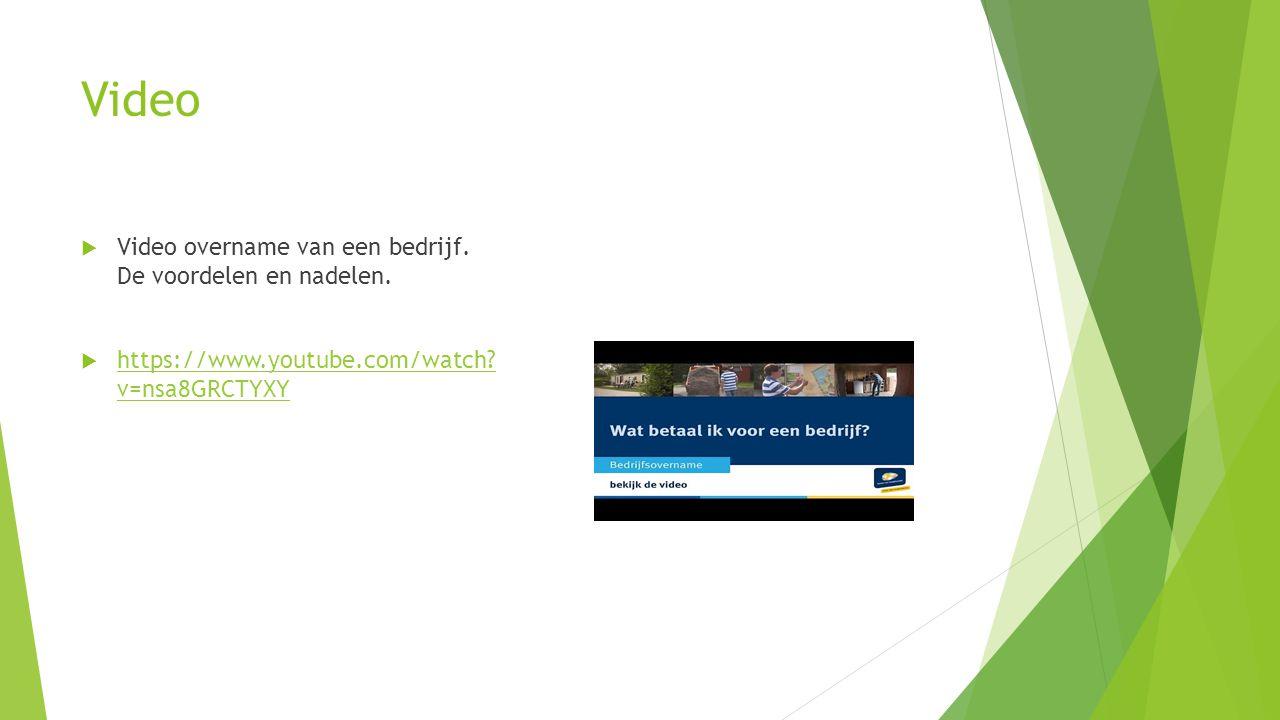 Video Video overname van een bedrijf. De voordelen en nadelen.