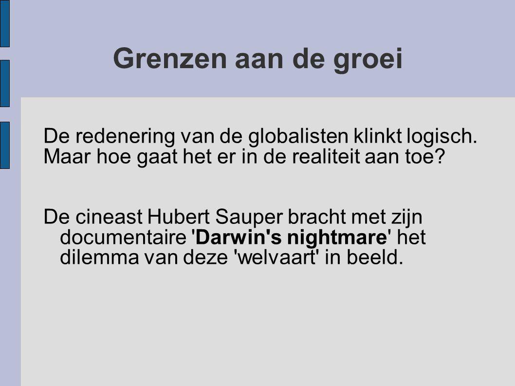 Grenzen aan de groei De redenering van de globalisten klinkt logisch.