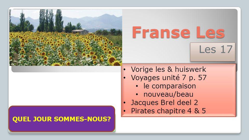 Franse Les Les 17 Vorige les & huiswerk Voyages unité 7 p. 57