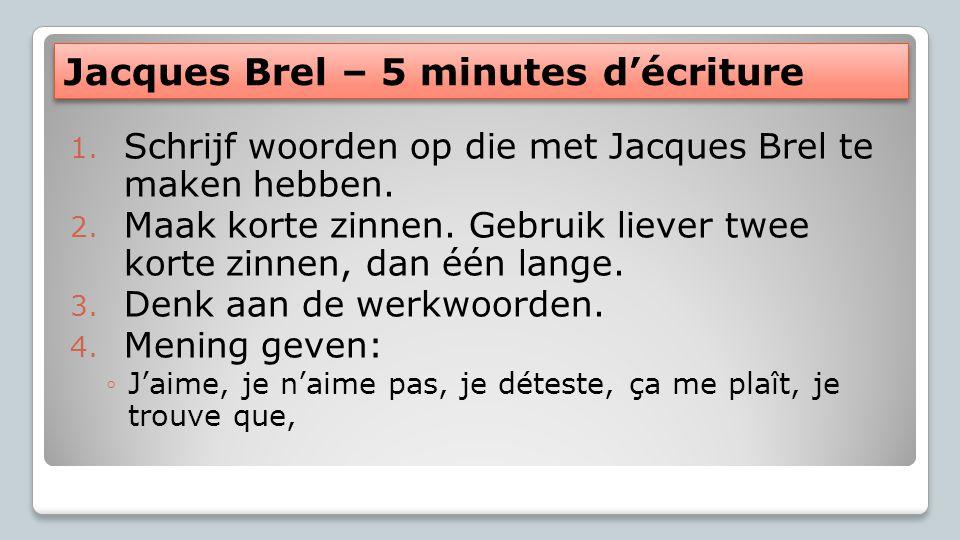 Jacques Brel – 5 minutes d'écriture