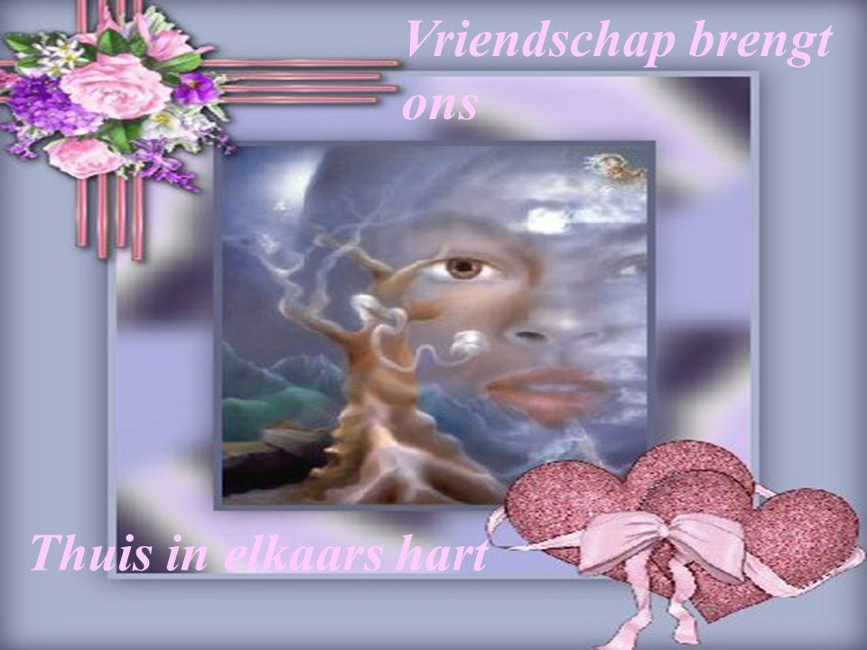 Vriendschap brengt ons