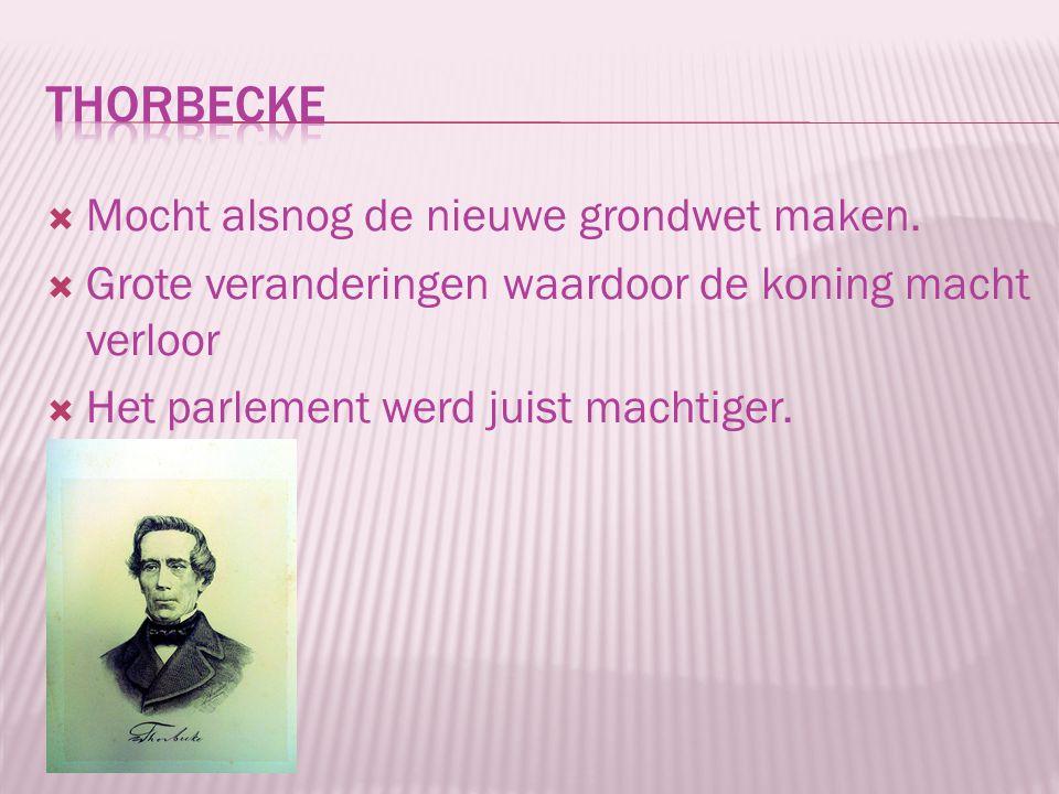 Thorbecke Mocht alsnog de nieuwe grondwet maken.