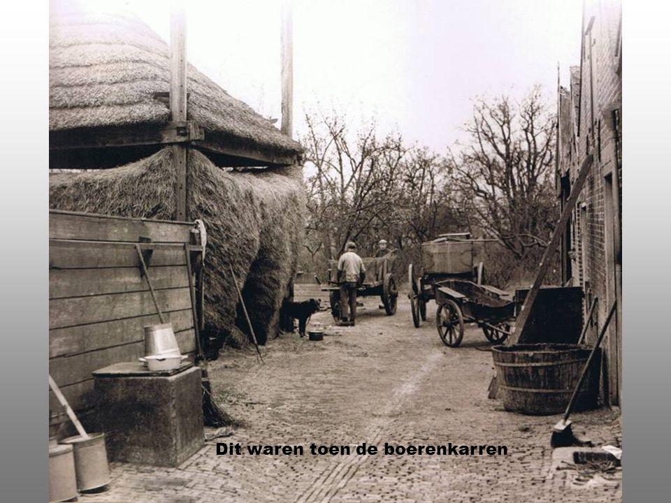 Dit waren toen de boerenkarren