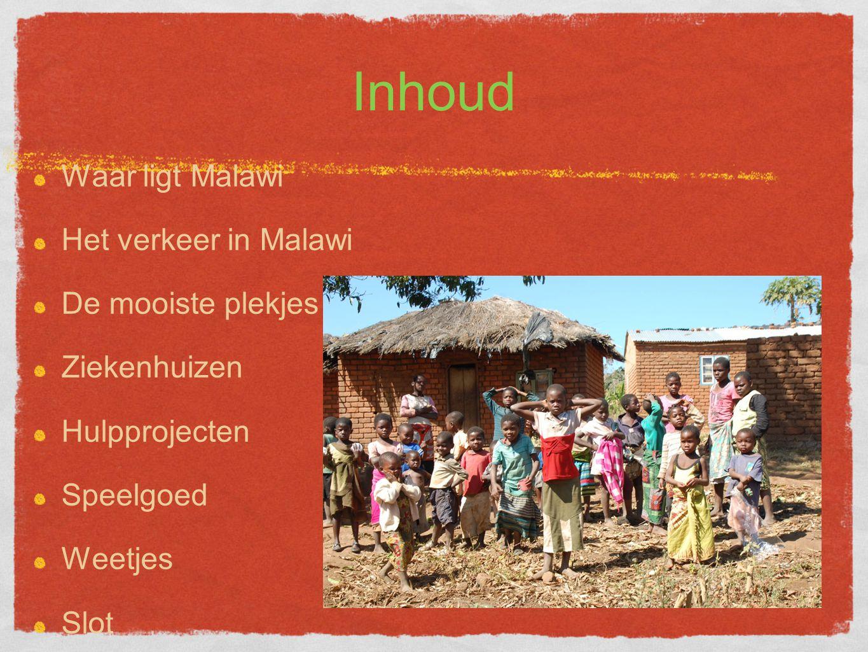 Inhoud Waar ligt Malawi Het verkeer in Malawi De mooiste plekjes