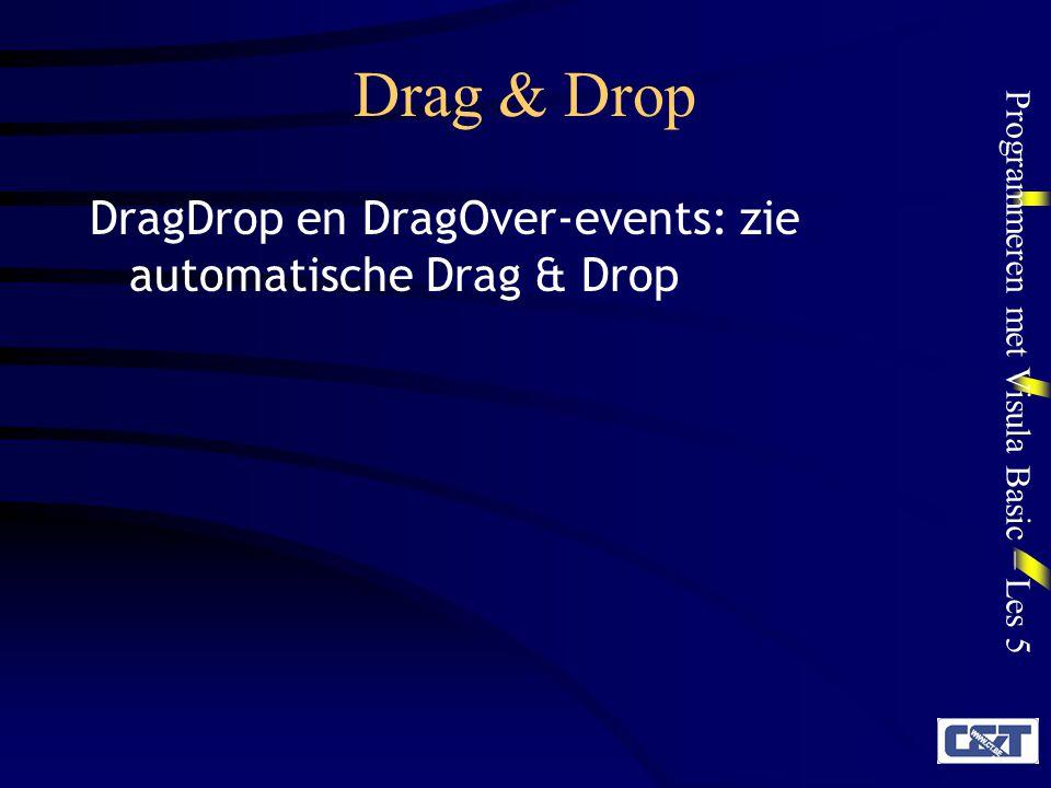 Drag & Drop DragDrop en DragOver-events: zie automatische Drag & Drop