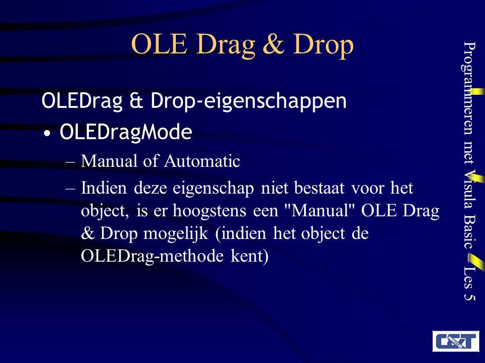 OLE Drag & Drop OLEDrag & Drop-eigenschappen OLEDragMode