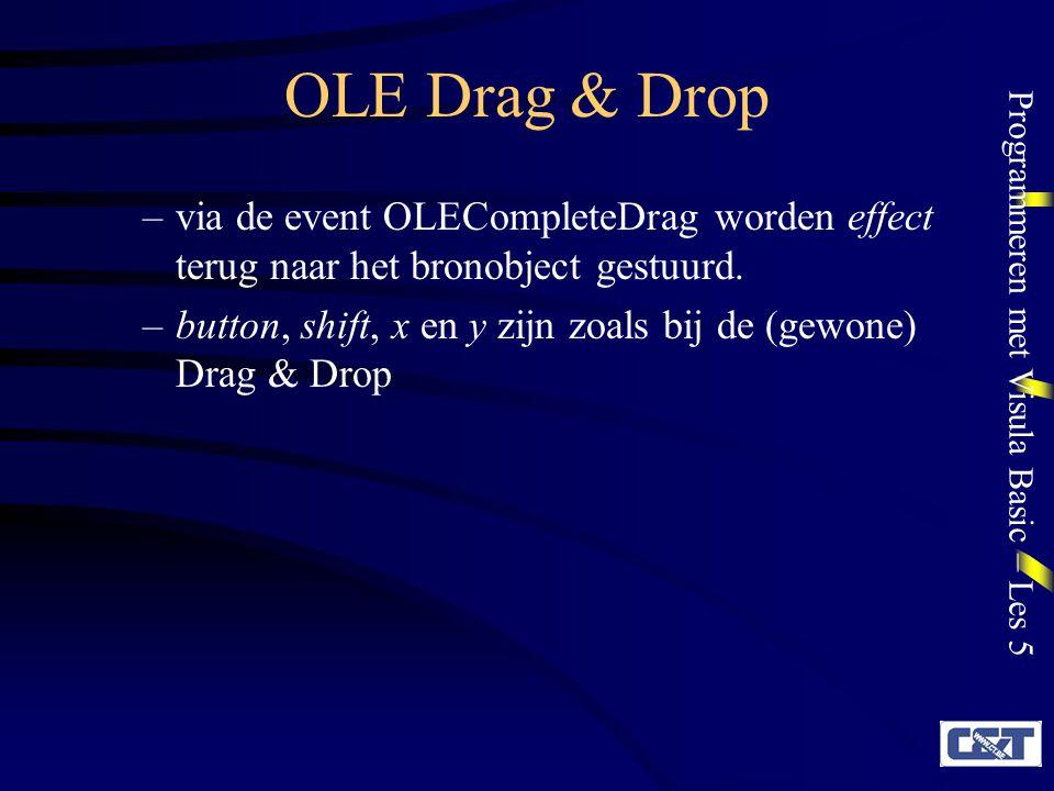OLE Drag & Drop via de event OLECompleteDrag worden effect terug naar het bronobject gestuurd.