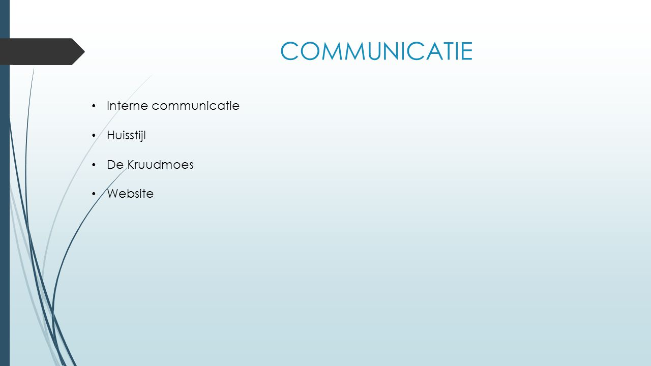 COMMUNICATIE Interne communicatie Huisstijl De Kruudmoes Website