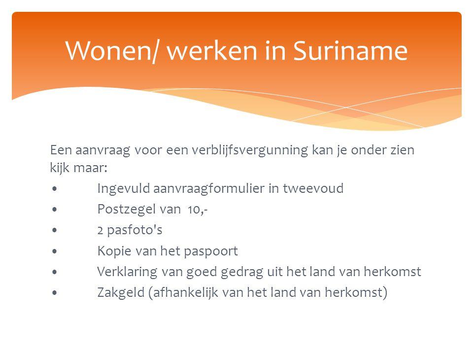 Wonen/ werken in Suriname