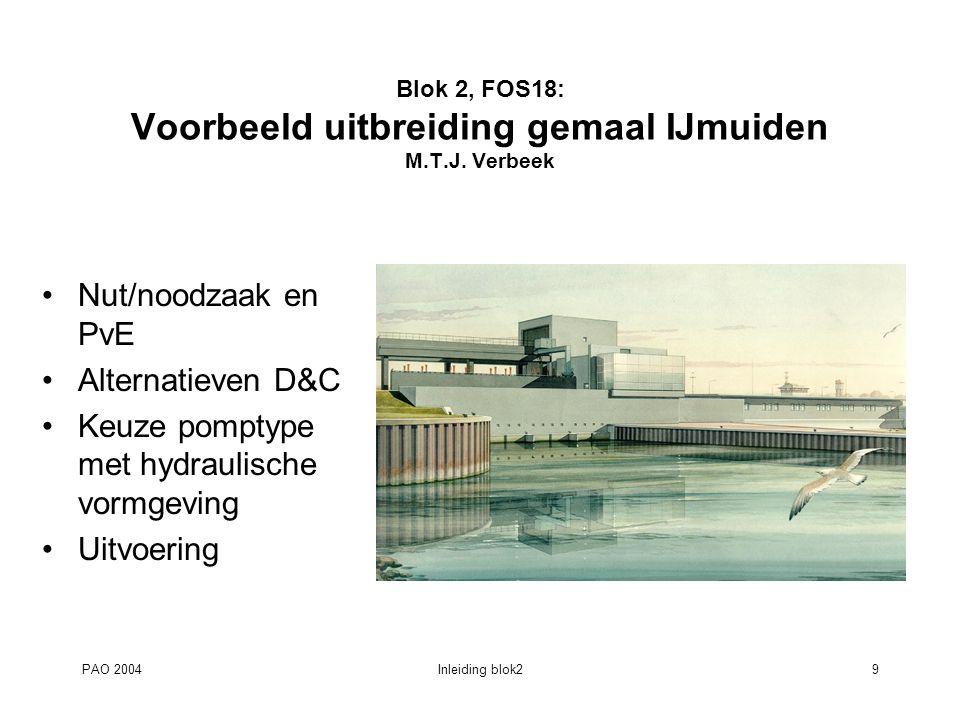 Blok 2, FOS18: Voorbeeld uitbreiding gemaal IJmuiden M.T.J. Verbeek