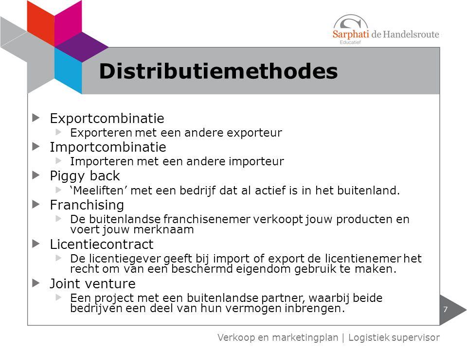 Distributiemethodes Exportcombinatie Importcombinatie Piggy back