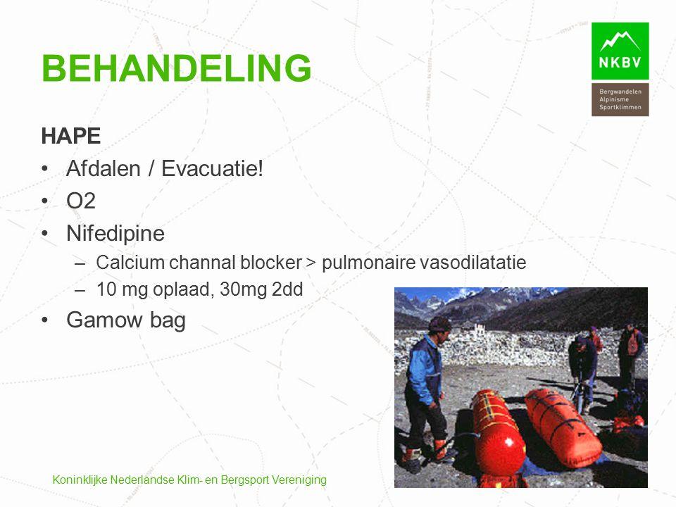 Behandeling HAPE Afdalen / Evacuatie! O2 Nifedipine Gamow bag