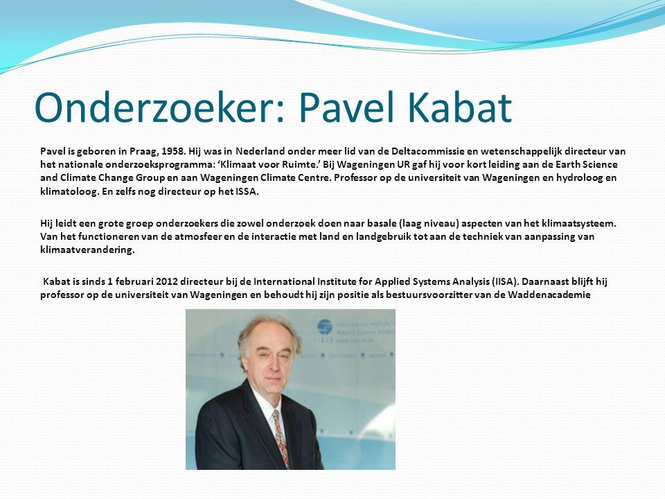 Onderzoeker: Pavel Kabat