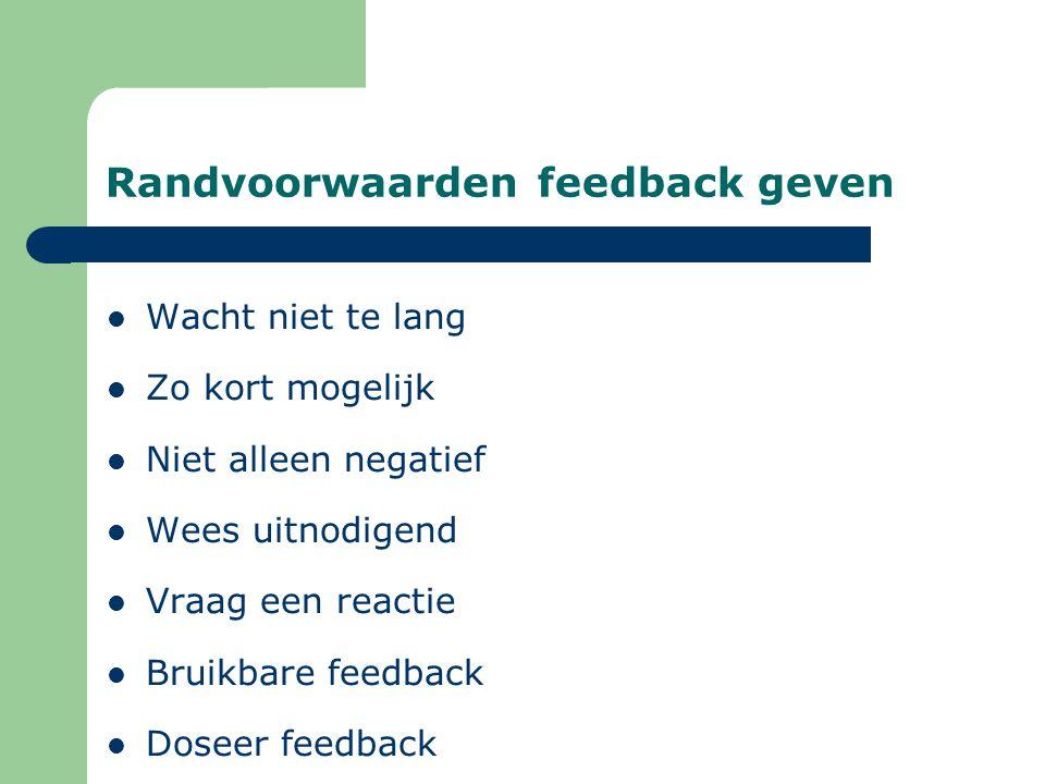 Randvoorwaarden feedback geven