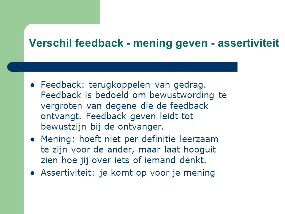 Verschil feedback - mening geven - assertiviteit
