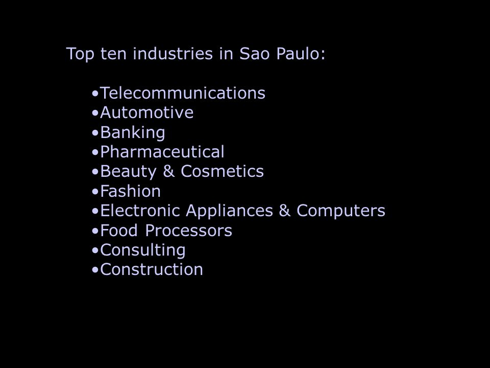 Top ten industries in Sao Paulo: