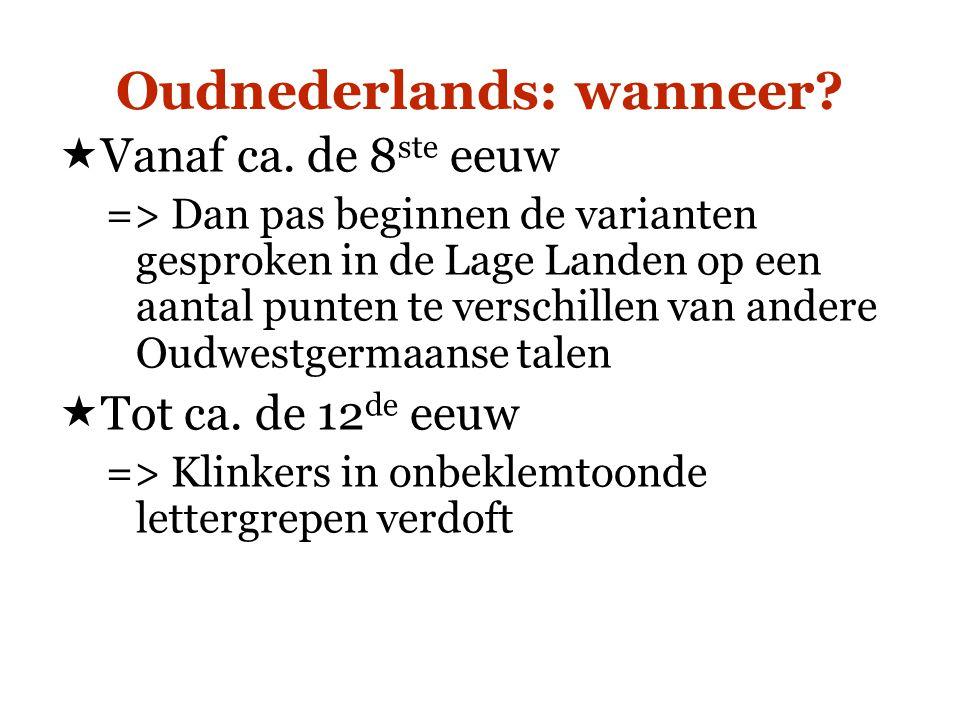 Oudnederlands: wanneer