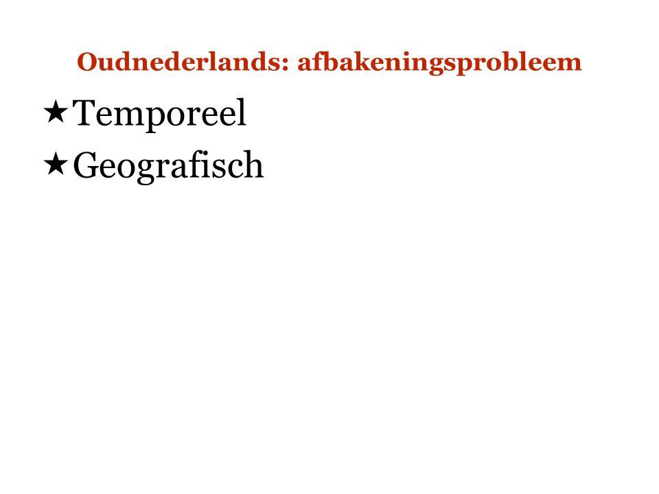 Oudnederlands: afbakeningsprobleem