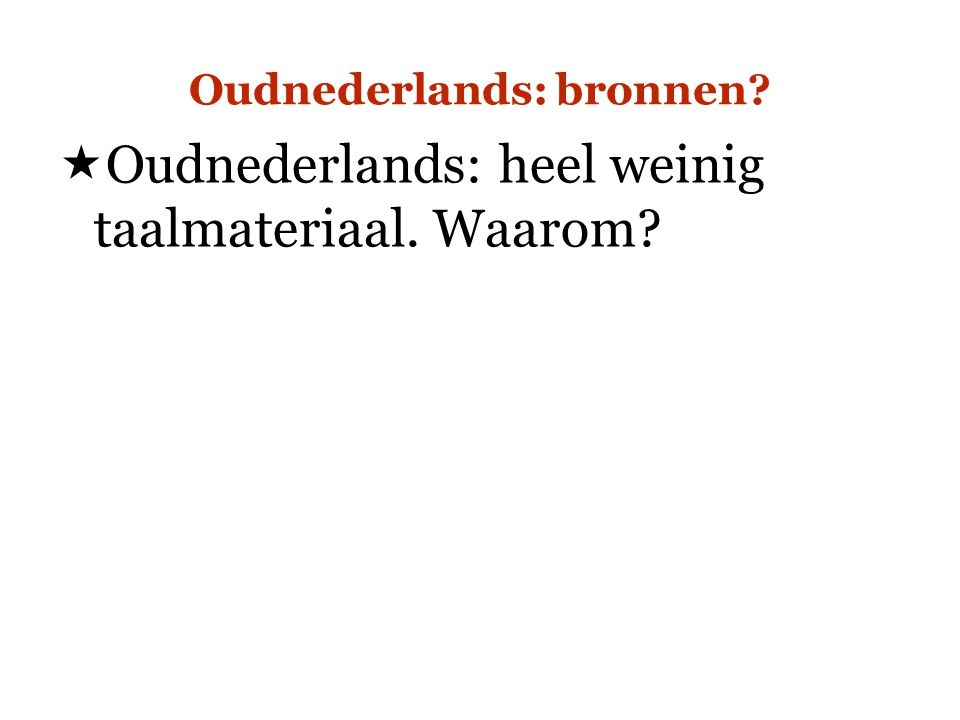 Oudnederlands: bronnen
