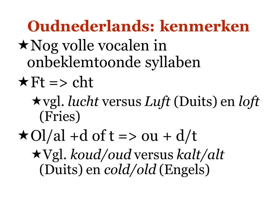 Oudnederlands: kenmerken