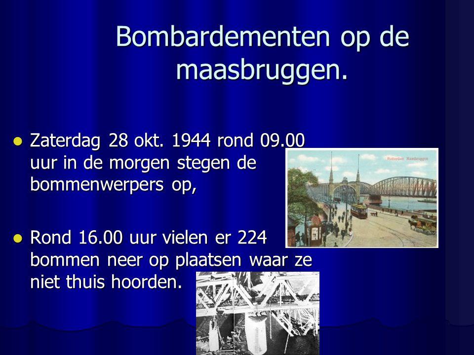 Bombardementen op de maasbruggen.