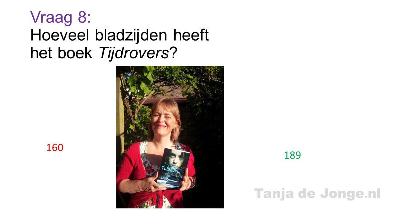 Vraag 8: Hoeveel bladzijden heeft het boek Tijdrovers