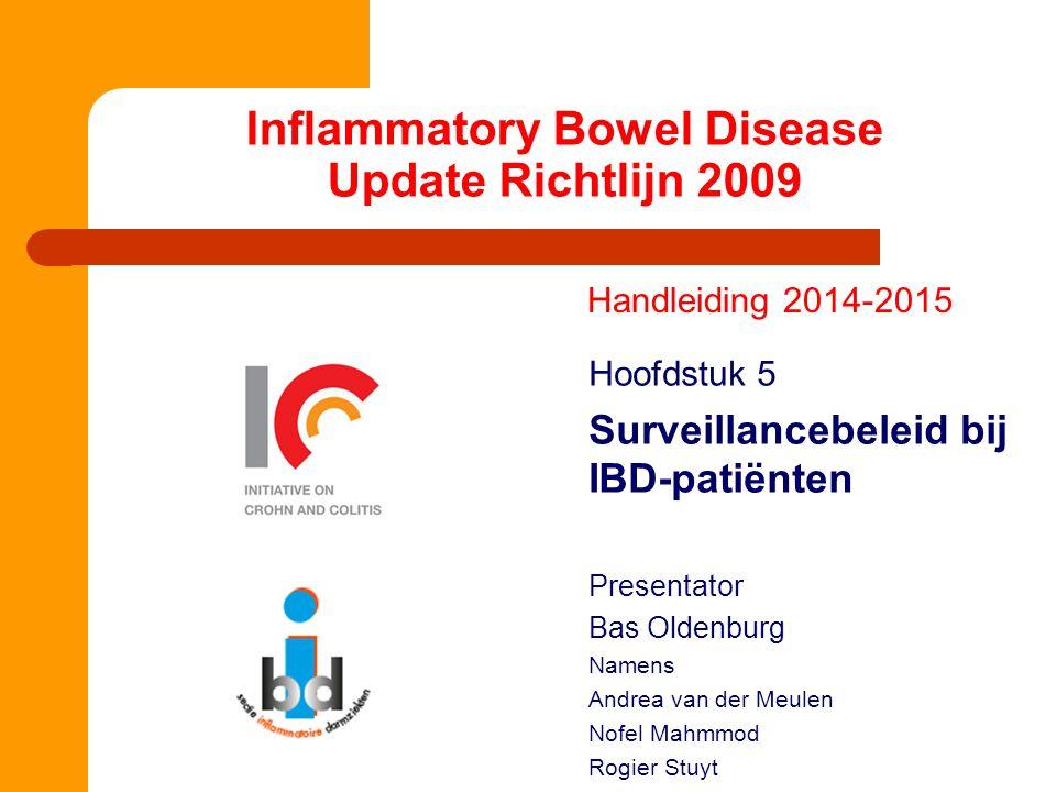Inflammatory Bowel Disease Update Richtlijn 2009