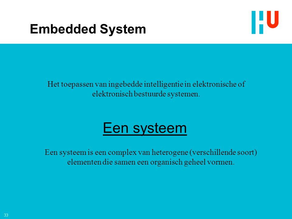 Een systeem Embedded System