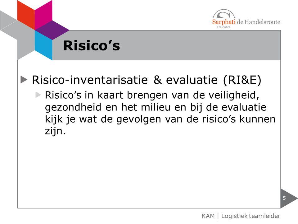 Risico's Risico-inventarisatie & evaluatie (RI&E)
