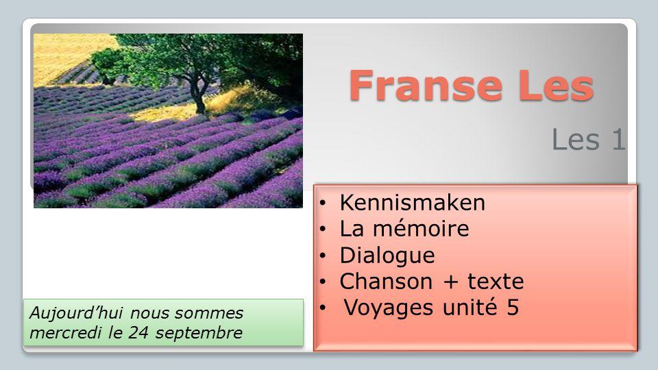 Franse Les Les 1 Kennismaken La mémoire Dialogue Chanson + texte