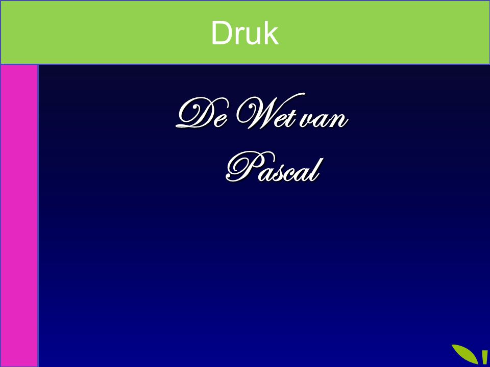 Druk De Wet van Pascal Index