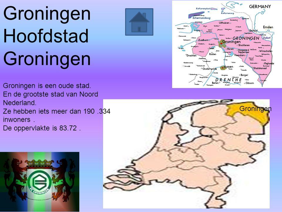 Groningen Hoofdstad Groningen is een oude stad.