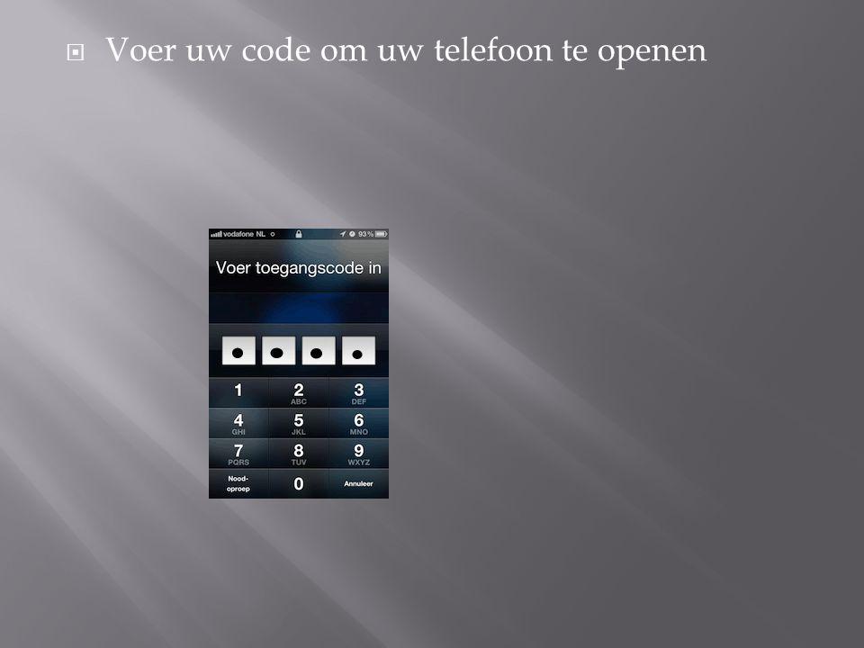 Voer uw code om uw telefoon te openen