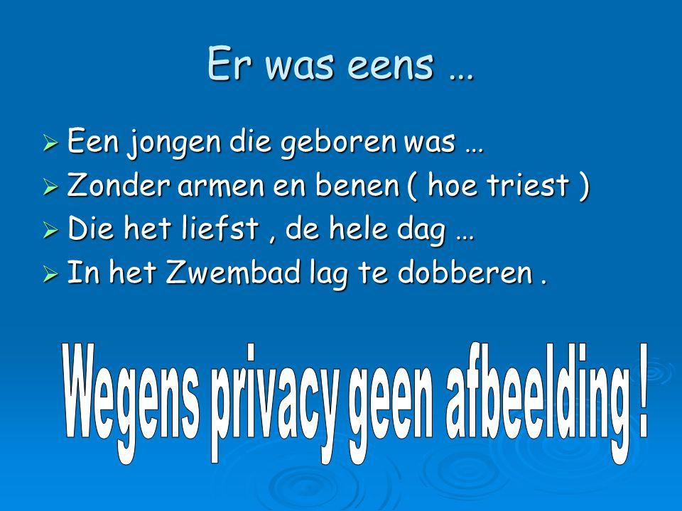 Wegens privacy geen afbeelding !