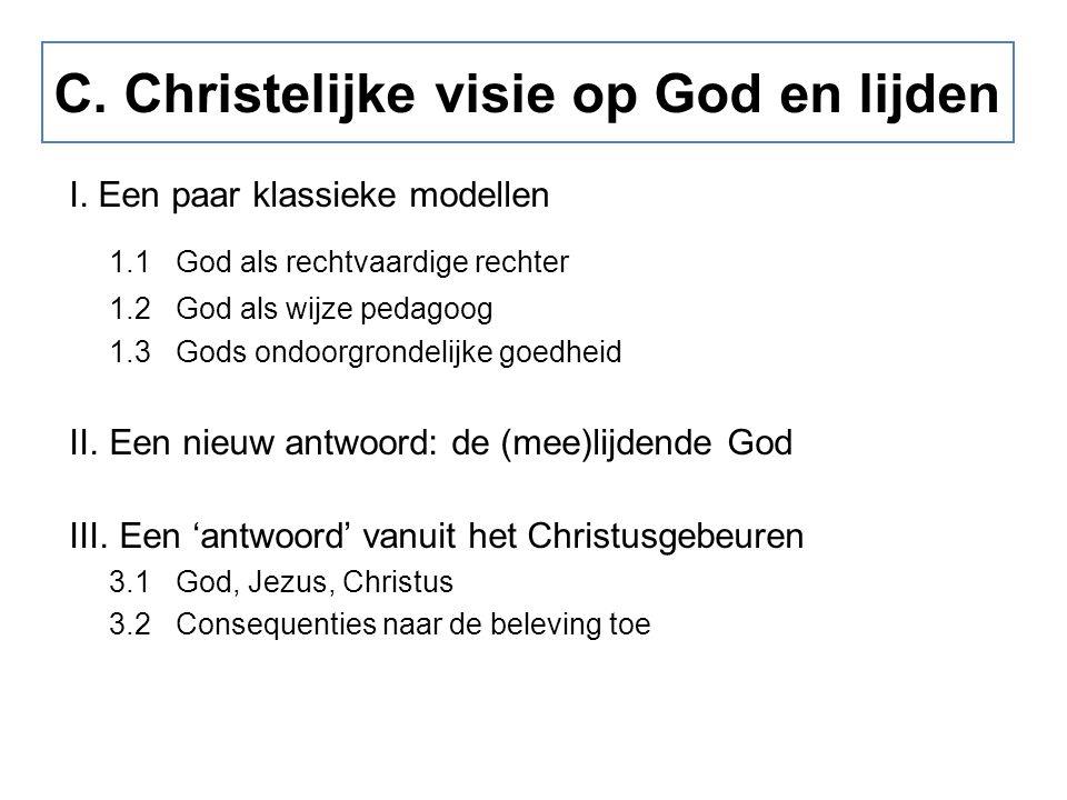C. Christelijke visie op God en lijden