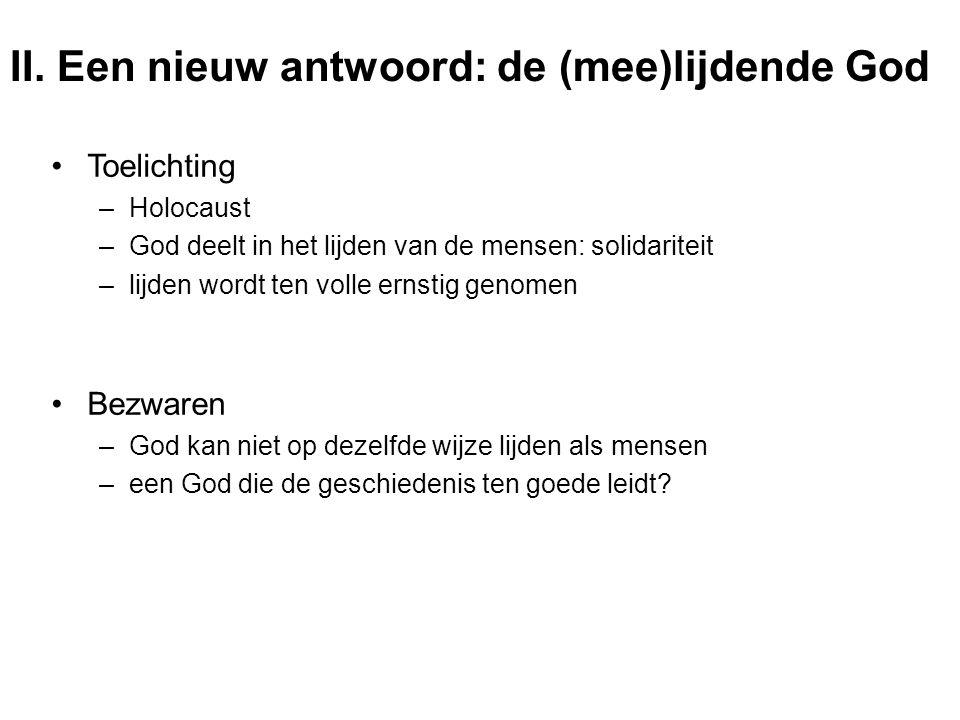 II. Een nieuw antwoord: de (mee)lijdende God