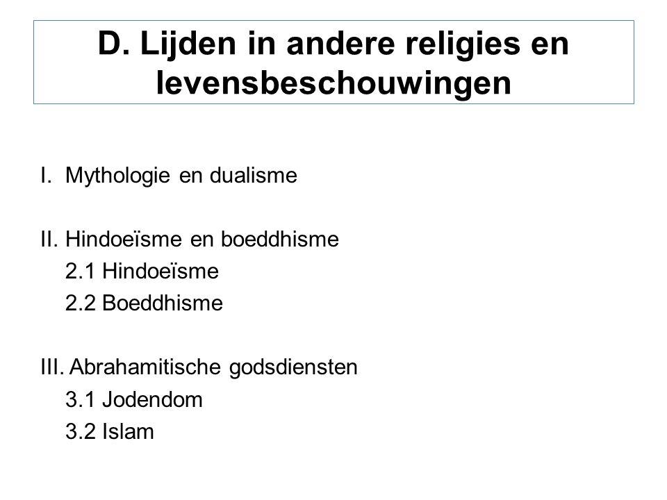 D. Lijden in andere religies en levensbeschouwingen