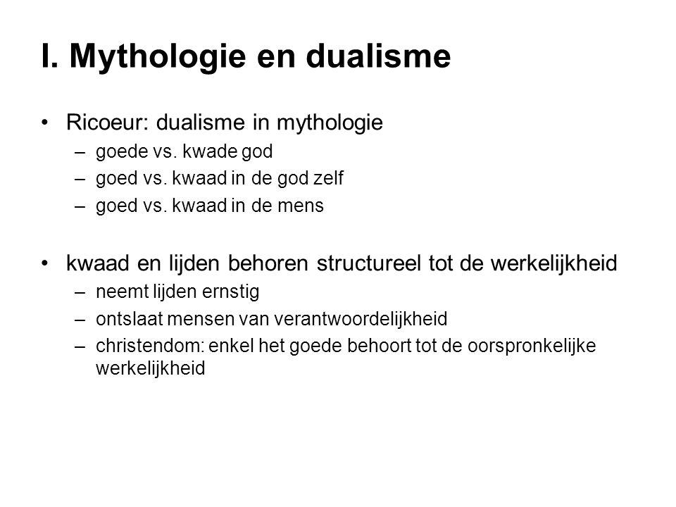 I. Mythologie en dualisme