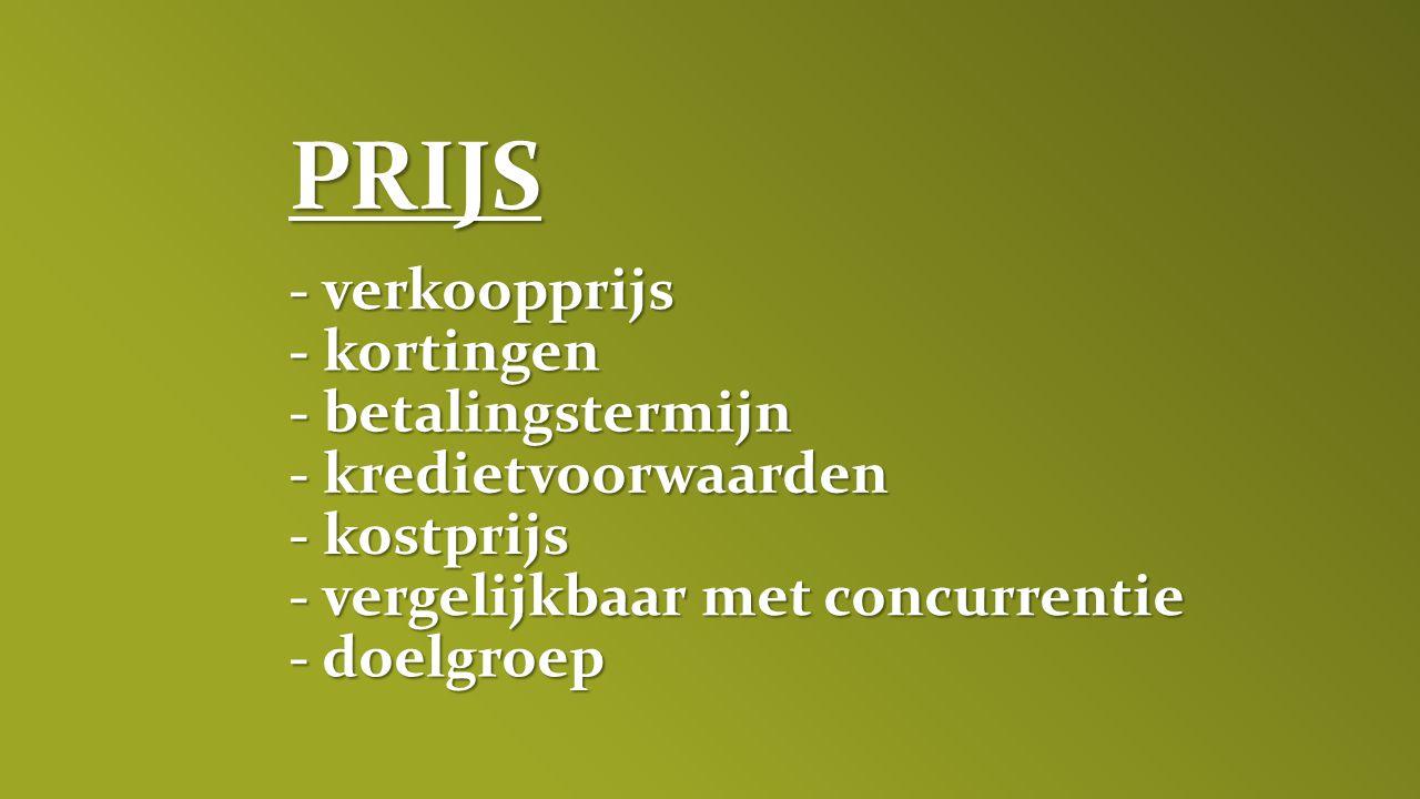 PRIJS - verkoopprijs - kortingen - betalingstermijn