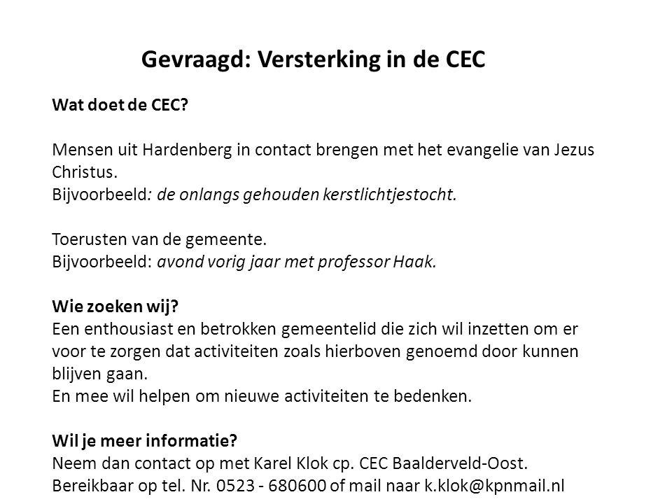 Gevraagd: Versterking in de CEC