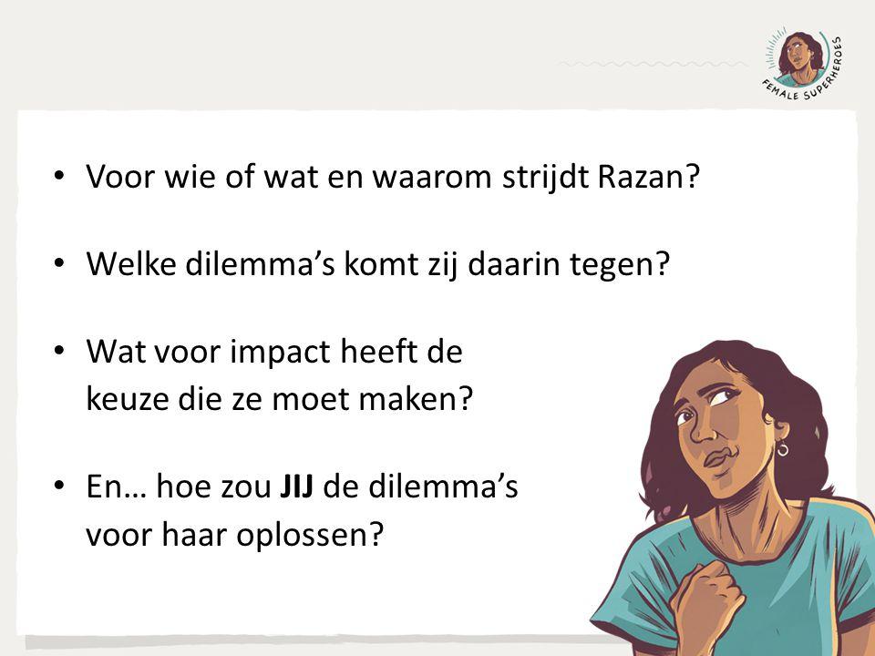 Voor wie of wat en waarom strijdt Razan