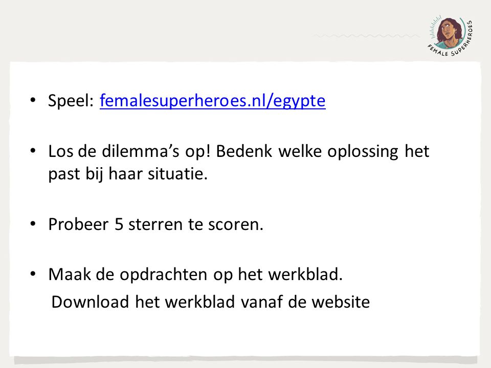 Speel: femalesuperheroes.nl/egypte
