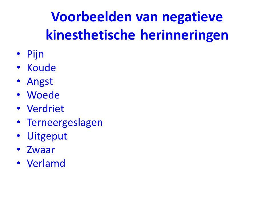 Voorbeelden van negatieve kinesthetische herinneringen