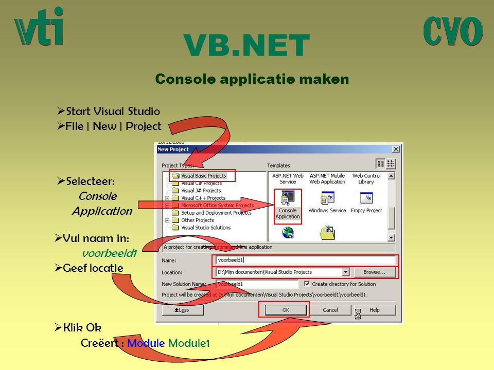 VB.NET Console applicatie maken Start Visual Studio