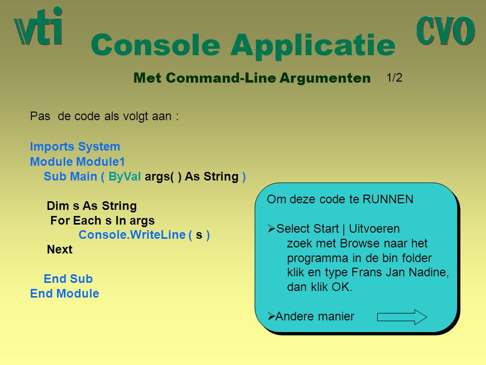 Console Applicatie Met Command-Line Argumenten 1/2