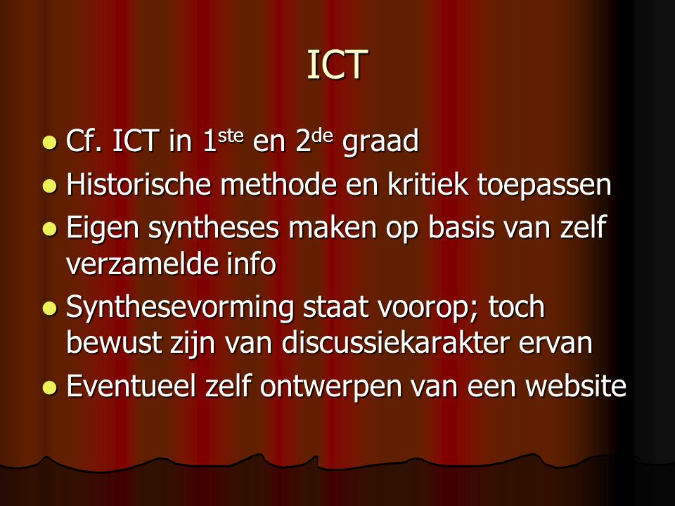 ICT Cf. ICT in 1ste en 2de graad