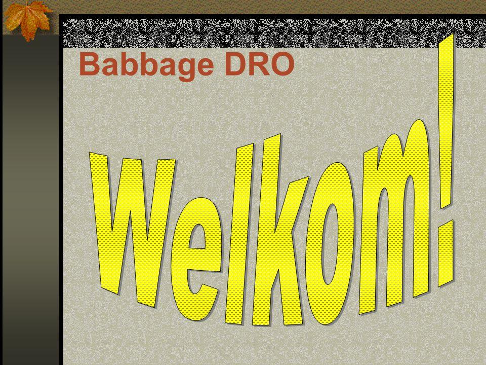 Babbage DRO Welkom!