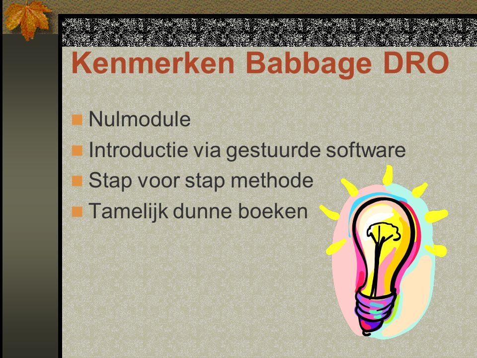 Kenmerken Babbage DRO Nulmodule Introductie via gestuurde software