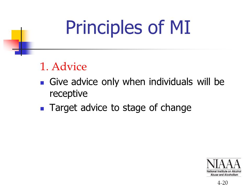 Principles of MI 1. Advice