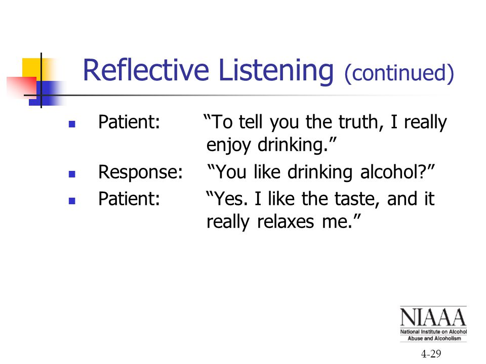 Reflective Listening (continued)